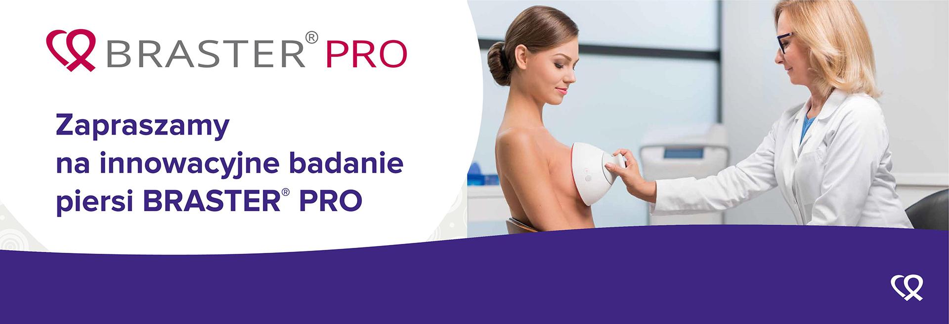 Braster Pro - zaproszenie na badanie piersi