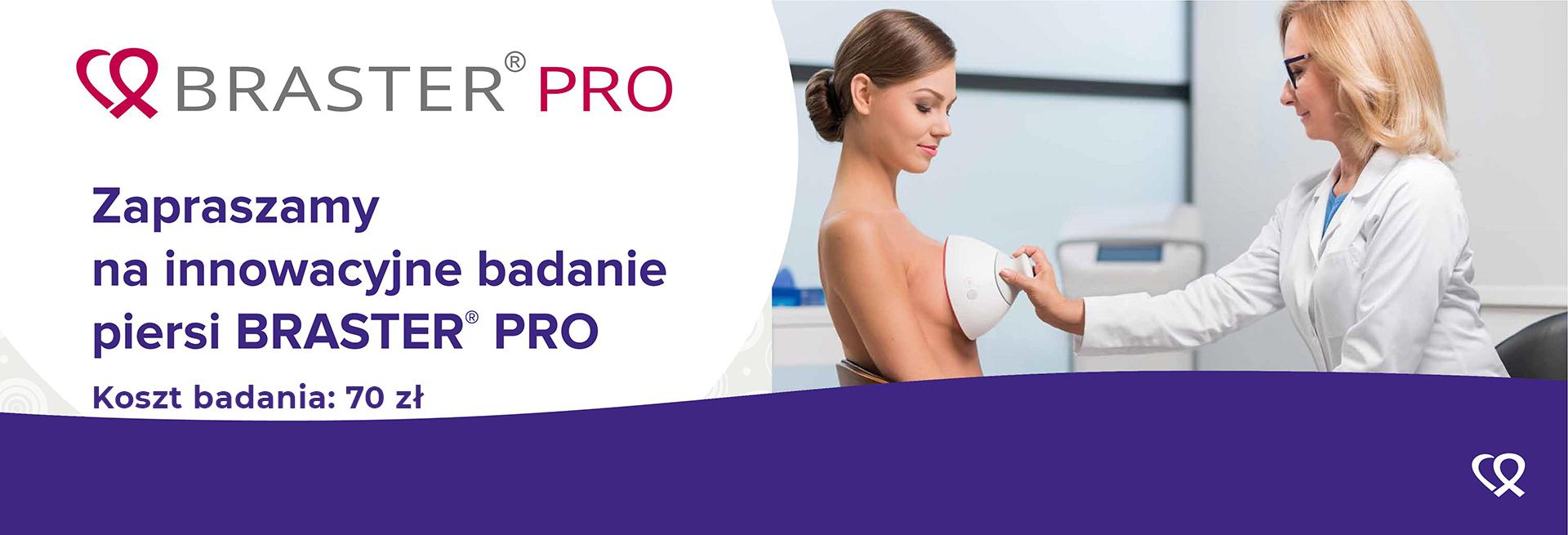 Braster Pro - zaproszenie na badanie piersi i cena badania